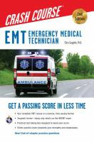 EMT, Emergency Medical Technician Crash Course