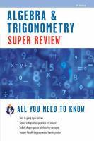 Super Review Algebra & Trigonometry