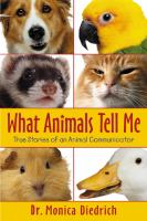 What Animals Tell Me