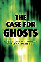 The Case for Ghosts
