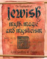 The Encyclopedia of Jewish Myth, Magic and Mysticism