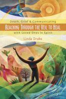 Reaching Through the Veil to Heal