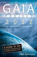 The Gaia Project 2012