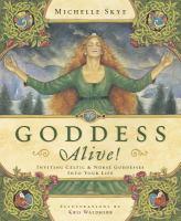 Goddess Alive!