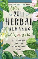 Llewellyn's 2011 Herbal Almanac
