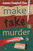 Make, Take, Murder