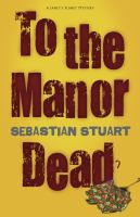 To the Manor Dead