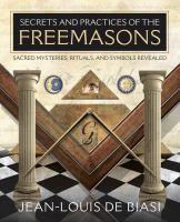 Secrets & Practices of the Freemasons