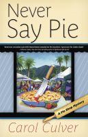 Never Say Pie
