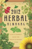 Llewellyn's 2012 Herbal Almanac