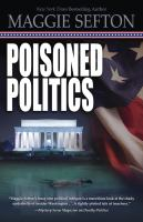 Poisoned Politics