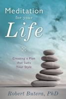 Meditation for your Life V Creating A Plan That Suits your Style