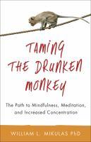 Taming the Drunken Monkey