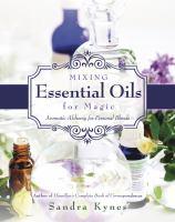 Mixing Essential Oils for Magic