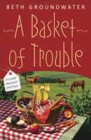 A Basket of Trouble