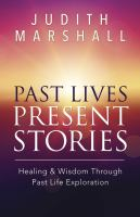 Past Lives, Present Stories