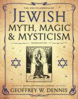 The Encyclopedia of Jewish Myth, Magic & Mysticism