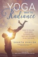 The Yoga Way to Radiance