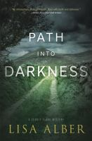 Path Into Darkness