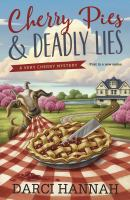 Cherry Pies & Deadly Lies
