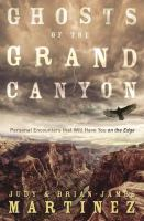 Ghosts of the Grand Canyon