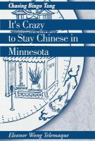 It's Crazy to Stay Chinese in Minnesota