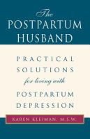 The postpartum husband : practical solutions for living with postpartum depression