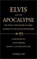 Elvis and the Apocalypse