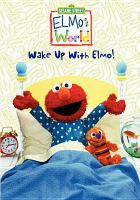 Wake up With Elmo!