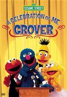 A Celebration of Me, Grover