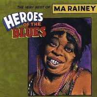 The Very Best of Ma Rainey