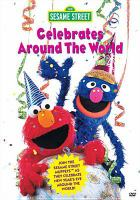 Sesame Street Celebrates Around the World