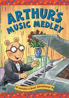 Arthur's Music Medley