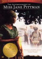 The autobiography of Miss Jane Pittman [videorecording]