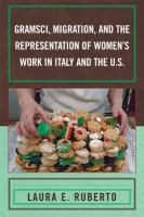 Gramsci, Migration, and the Representation of Women's Work in Italy and the U.S