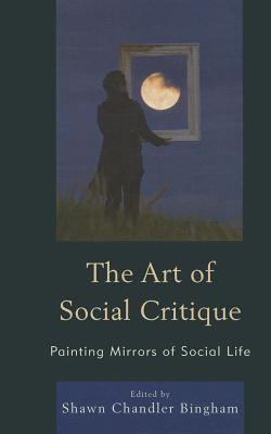 Book cover of The Art of Social Critique