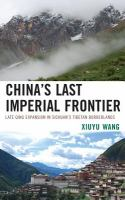 China's Last Imperial Frontier