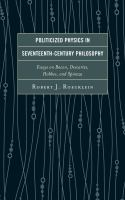 Politicized Physics in Seventeenth-Century Philosophy