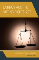 Latinos and the Voting Rights Act