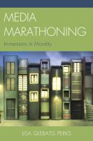 Media Marathoning