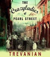 The Crazy Ladies Of Pearl Street