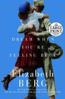 Dream When You're Feeling Blue