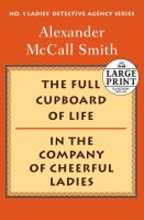 The Full Cupboard of Life ; And, In the Company of Cheerful Ladies