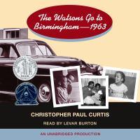 The Watsons Go to Birmingham : 1963