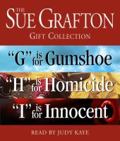 The Sue Grafton Gift Collection: G Is for Gumshoe, H Is for Homicide, I Is for Innocent
