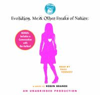 Evolution, Me, and Other Freaks of Nature