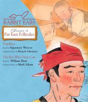 Rabbit Ears Treasury of Far East Folktales