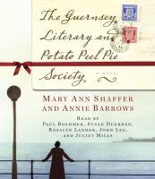 The Guernsey Literary and Potato Peel Pie Society