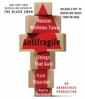Antifragile [things that gain from disorder]