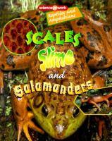 Scales, Slime, and Salamanders
